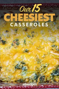 "Our 15 Cheesiest Casseroles | ""There's nothing quite like pulling a casserole out of the oven and seeing its top bubbly hot with a rich layer of cheese. If you can't get enough flavorful and gooey cheese in your everyday casserole dishes, opt for one of our 15 cheesiest casserole recipes. "" #dinnerideas #dinnerrecipes #familydinnerideas #casserole #casserolerecipes #hotdish"