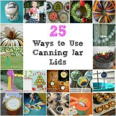 25 Ways to Use Canning Jar Lids - Brilliant ideas for using what would be thrown away otherwise.
