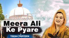 Meera Ali Ke Pyare | Jehra Ke Dulare | Teena Parveen 2016 | Islamic Devotional Song | Bismillah