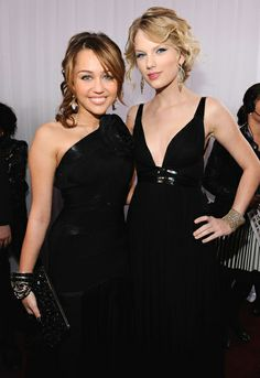 Taylor Swift and Miley Cyrus.