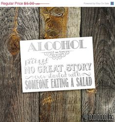 65% OFF SALE Alcohol-because no great story ever by dodidoodles