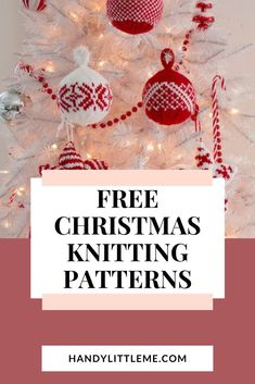 Free Christmas knitting patterns. Make your own Christmas decorations with these free knitting patterns form my favourite designers. Knitted Christmas Decorations, Knitted Christmas Stockings, Christmas Crafts For Gifts, Handmade Christmas, Easy Sewing Projects, Knitting Projects, Sewing Ideas, Free Knitting Patterns For Women, Christmas Knitting Patterns