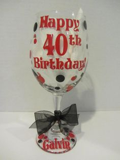 Extra large personalized wine glass Happy 40th by DottedDesigns