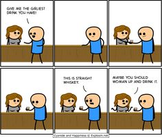 Cyanide and Happiness, a daily webcomic Ehehehe