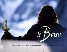 The movie Le Bossu (1997) is possibly the best swashbuckler since the glory days of Errol Flynn.