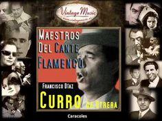 Curro de Utrera - Caracoles (Flamenco Masters)