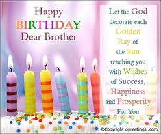 Happy Birthday Wishes For Brother _ Birthday Messages for Brother - New Happy Quotes Happy Birthday Brother Wishes, Birthday Message For Brother, Cute Birthday Wishes, Happy Birthday Wishes Quotes, Birthday Wishes And Images, Birthday Wishes For Myself, Happy Birthday Dear, Birthday Blessings, Birthday Messages