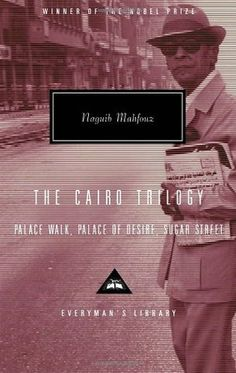 """""""engrossing story of a Muslim family in Cairo during Britain's occupation of Egypt in the early decades of the twentieth century."""""""