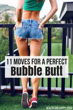 11 Moves for a Perfect Bubble Butt | Health and Happy Hour