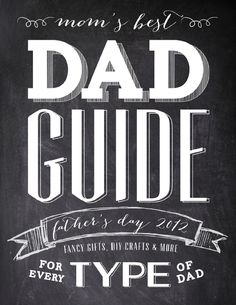 Father's Day Gift Guide. DIY Crafts. FREE Printables.