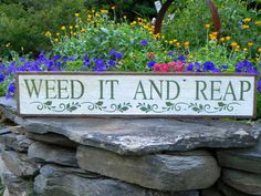 Weed It And Reap sign  Garden Signs  Indoor and by CrowBarDsigns, $40.00