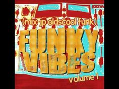 funky vibes part 1  - mix By JP Oldscool Funk