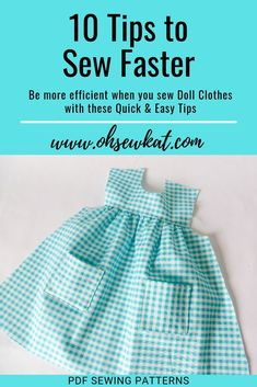 10 Quick Tips to Sew Your Doll Clothes Faster - - 10 sewing tips to be more efficient when you sew doll clothes for yourself or craft fairs using easy sewing patterns by Oh Sew Kat! American Girl Outfits, Ropa American Girl, American Doll Clothes, Baby Clothes Patterns, Doll Dress Patterns, Doll Sewing Patterns, Clothing Patterns, Sewing Doll Clothes, Sewing Dolls