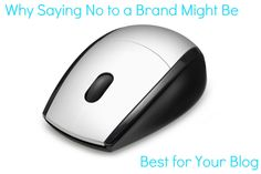 Bloggers: How to say no to brands