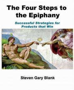 """Conoce más acerca """"The Four Steps to Epiphany"""". Visita nuestra selección de los 99 libros imprescindibles recomendados por nuetros profesores de @Foxize School"""