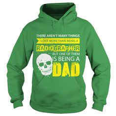 Radiographer TShirt Many Things I Love But One Of Them Is Being A Dad #gift #ideas #Popular #Everything #Videos #Shop #Animals #pets #Architecture #Art #Cars #motorcycles #Celebrities #DIY #crafts #Design #Education #Entertainment #Food #drink #Gardening #Geek #Hair #beauty #Health #fitness #History #Holidays #events #Home decor #Humor #Illustrations #posters #Kids #parenting #Men #Outdoors #Photography #Products #Quotes #Science #nature #Sports #Tattoos #Technology #Travel #Weddings #Women