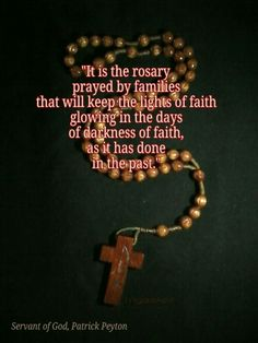 """The Rosary is the weapon."""