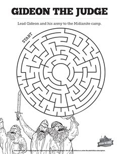 Judges 6 Gideon and the 300 Bible Mazes: Find your way to the center of this Bible maze featuring Gideon from Judges 6 and his 300 men. They, with the power of God, defeated the Midianites. This printable Bible Maze will work great in your next Sunday School or Homeschool lesson.