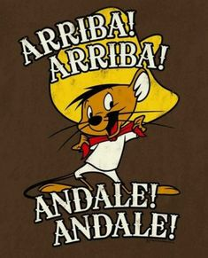 """Speedy Gonzalez, """"the fastest mouse in all Mexico"""""""