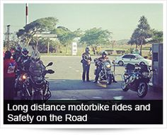 Long distance motorbike rides and road safety | Arrive Alive South Africa