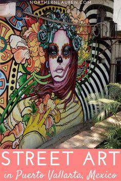 Street art mexico / mexican street art / mexico street art / mexican murals / urban art / puerto vallarta mexico / to see in puerto vallarta / to do in puerto vallarta / restore coral / jalisco mexico / street art chilango