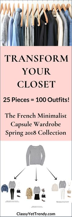 French Minimalist Capsule Wardrobe - 10 Spring 2018 Outfits - Transform your closet with 100 outfit ideas using France inspired fashion pieces like a striped shirt, white tee, black top, beige sweater, gray cardigan, denim jacket, trench coat, black pants, blue jeans, skirt, flats, pumps, loafers, sneakers and a bandana scarf.