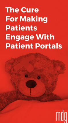 The Cure for Making Patients Engage with Patient Portals -- Even though healthcare providers have been prescribing patient portals to engage patients electronically, patients haven't been taking this request to heart. Most patients simply aren't interested in these electronic healthcare portals.