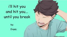 Haikyuu pick up lines Valentines Anime, Funny Valentines Cards, Anime Pick Up Lines, Clever Pick Up Lines, Funny Laugh, Haha Funny, Aesthetic Japan, Volleyball Anime, Funny Anime Pics