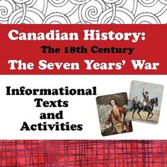 This set of graphic organizers is designed to help organize student learning of the Seven Years War. The organizers touch on the most important aspects of the war and as worksheets are good supplements to your classroom teaching. The topics, in order, are:1) The Background of the Seven Years War; 2) British and French Colonies in North America;3) French and British Military in North America; 4) Historical Figures of the Seven Years War;5) Role of the First Nations Peoples;6) Fort Duquesne…