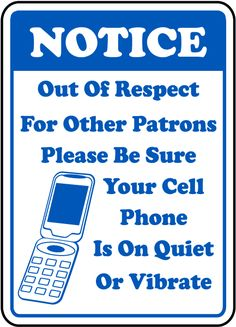 Quiet or Vibrate Cell Phone Sign - Fast shipping, direct from the USA manufacturer. Order your Quiet or Vibrate Cell Phone Sign today. No Cell Phone Sign, Regulatory Signs, Counseling Office, Respect Others, Office Signs, High School Students, Massage Therapy, Health And Safety, Workplace