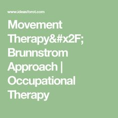 Movement Therapy/ Brunnstrom Approach | Occupational Therapy
