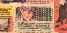 By 2016, Man's intelligence will be able to be increased by #drugs and by linking human brains directly to #computers