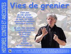 """La Compagnie médiévale. Hervé Berteaux. Histoires, contes et anecdotes """"Vies de grenier"""""""