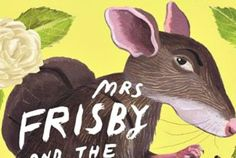 The Scary, Real Life Inspiration for 'Mrs. Frisby and the Rats of NIMH' | Mental Floss