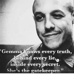 Gemma knows every truth, behind every lie, inside every secret. She's the gatekeeper