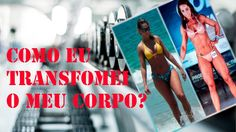 COMO EU TRANSFORMEI O MEU CORPO ? (Virei uma atleta,Tempo, dieta e treino)