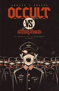"""José Rafael Martínez Pina reseña """"O.C.C.U.L.T vs el Reich Secreto. La amenaza de los Blutkörps"""", de Edward T. Knack. Una novela tremendamente divertida con genuino sabor """"pulp"""". http://www.mardetinta.com/libro/o-c-c-u-l-t-vs-el-reich-secreto-la-amenaza-de-los-blutkorps/ ED. SHOTWORDS"""