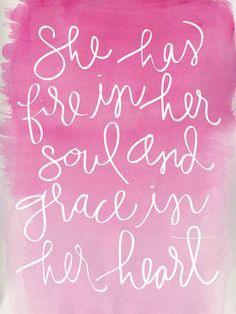 Fire in her soul & grace in her heart