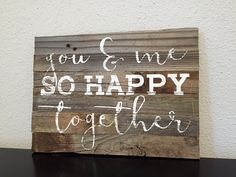 IN STOCK Reclaimed Wood Sign  You and me so by MayfairMarketSigns