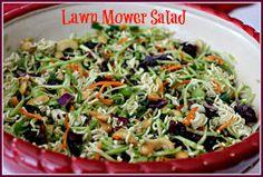 Sweet Tea and Cornbread: Lawn Mower Salad! Sweet Tea and Cornbread: Lawn Mower Salad! New Recipes, Salad Recipes, Cooking Recipes, Favorite Recipes, Healthy Recipes, Yummy Recipes, Yummy Food, Recipies, Dishes Recipes