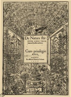 De Natura Stirpium Libri Tres, title page (1536). Jean Ruelle publishes the first general descriptive botany work to be printed. Illustrated and printed by Simon de Colines (French, 1480-1546)