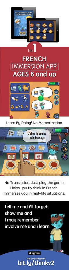 Learn French using the first ever Immersion app https://itunes.apple.com/app/apple-store/id984967146?pt=1948807&ct=thinkfv6&mt=8