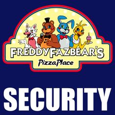 =======Shirt for Sale======= New Pizzaria Security Logo ======================= #freddy #fnaf #fnaf2 #fnaf3 #fivenightsatfreddys #foxy #chica #bonnie #securityguy #mangle #logo #goldenfreddy #shadowbonnie #toybonnie #toychica #endoskeleton #toychica #puppet #goldenbonnie
