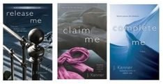 What to Read After 50 Shades of Grey: The Stark Trilogy by J Kenner. Release me, Claim Me and Complete Me.