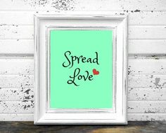 LOVE QUOTE ART Printable Quote Art  Spread Love by PapercultPrints