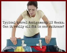 What to take, what to leave and more of the best packing tips for travel nurses! What is your best tip?