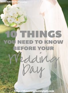 10 Things You Need To Know Before Your Wedding Day!