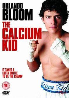 ORLANDO BLLOM ~ THE CALCIUM KID ...