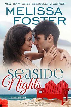 Seaside Nights (Seaside Summers, Book 5) (Love in Bloom: Seaside Summers) by Melissa Foster http://www.amazon.com/dp/B00Z8A3ZV8/ref=cm_sw_r_pi_dp_XTXDvb0Y4Q8YD