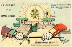 La Guerre n°6. Hommage à la Belgique. Défense héroïque de Liège. Halte-là : On n'entre pas ici comme dans un moulin. La Belgique a la Croix et le Roi sa médaille. Et toi, Prussien, sais-tu, un paquet de mitraille ! [Une croix bien gagnée], dessin de Jan Metteix. Éditée par A.-F. Laclau. Cote 9 Fi 5684.  Le 6 août 1914, Erich Ludendorff parvient à prendre la ville de Liège, protégée par une ceinture de forts, sans obtenir la reddition de ces ouvrages défensifs qui cèdent finalement un à un…